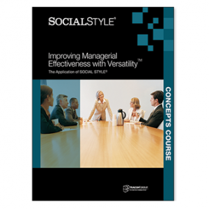 Managerial SOCIAL STYLE Concepts Course with Multi-Rater Profile