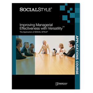 Improving Managerial Effectiveness with Versatility™ Applications Course