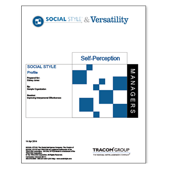 Managerial Self-Perception SOCIAL STYLE & Versatility Profile